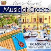 Athenians The - The Music Of Greece - Canto General CD