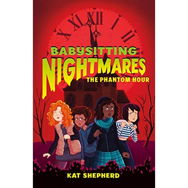 BABYSITTING NIGHTMARES THE PHANTOM HOUR  Hardback 2019