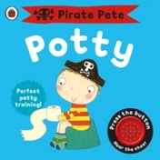 Pirate Pete's Potty by Andrea Pinnington (Board book, 2009)