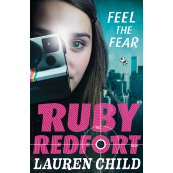 Feel the Fear (Ruby Redfort, Book 4) by Lauren Child (Paperback, 2015)