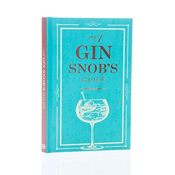 SNOBS GUIDE TO GIN  Hardback 2018