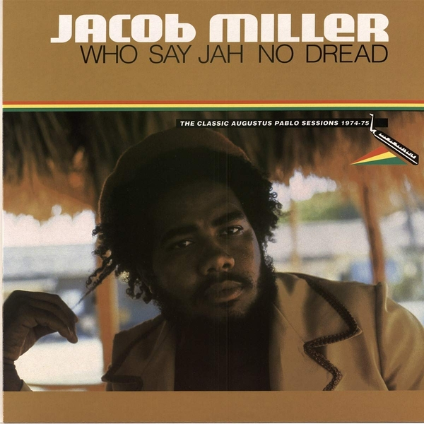 Jacob Miller - Who Say Jah No Dread Vinyl