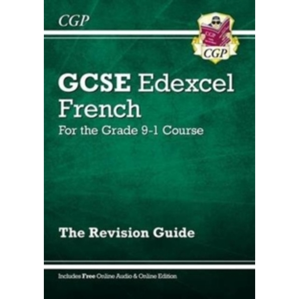 New GCSE French Edexcel Revision Guide - For the Grade 9-1 Course (with Online Edition) by CGP Books (Paperback, 2016)