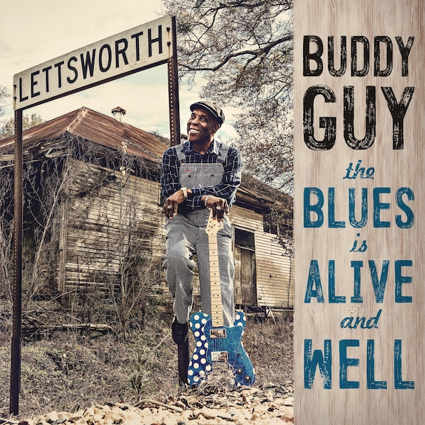 Buddy Guy - The Blues Is Alive And Well Vinyl
