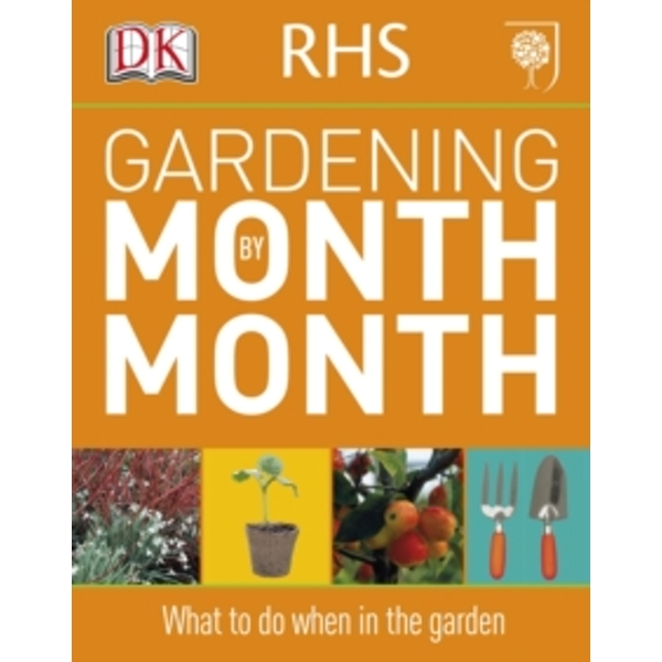 RHS Gardening Month by Month by DK (Paperback, 2011)