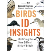 Birds: ID Insights: Identifying the More Difficult Birds of Britain by Dominic Couzens (Hardback, 2014)