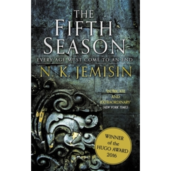 The Fifth Season : The Broken Earth, Book 1, WINNER OF THE HUGO AWARD 2016