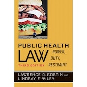 Public Health Law: Power, Duty, Restraint by Lawrence O. Gostin, Lindsay F. Wiley (Paperback, 2016)