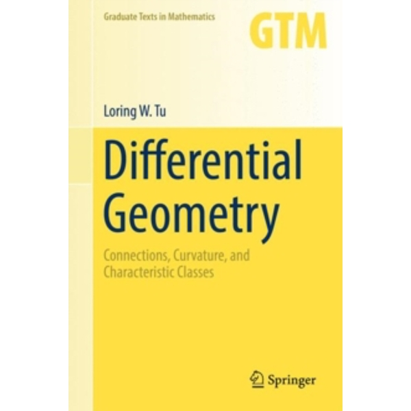 Differential Geometry : Connections, Curvature, and Characteristic Classes : 275
