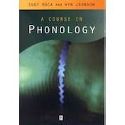 A Course in Phonology by Iggy M. Roca, Wyn Johnson (Paperback, 1999)