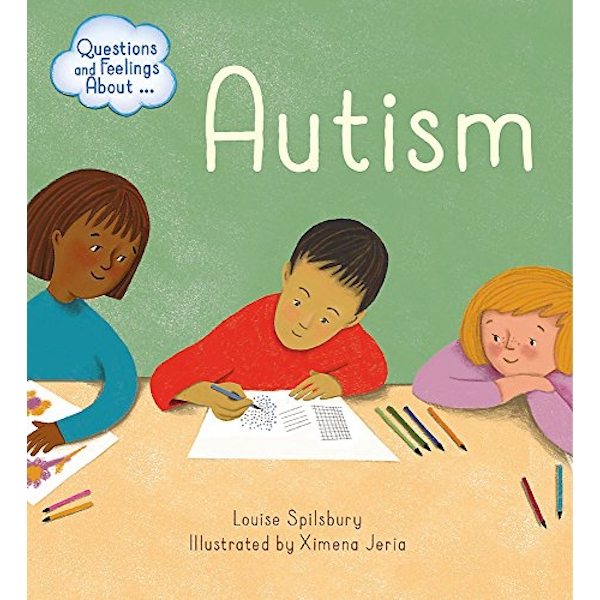Questions and Feelings About: Autism  Paperback / softback 2019