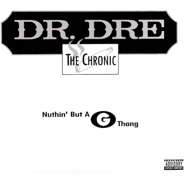 Dr. Dre ‎- Nuthin' But A G Thang Limited Edition Vinyl