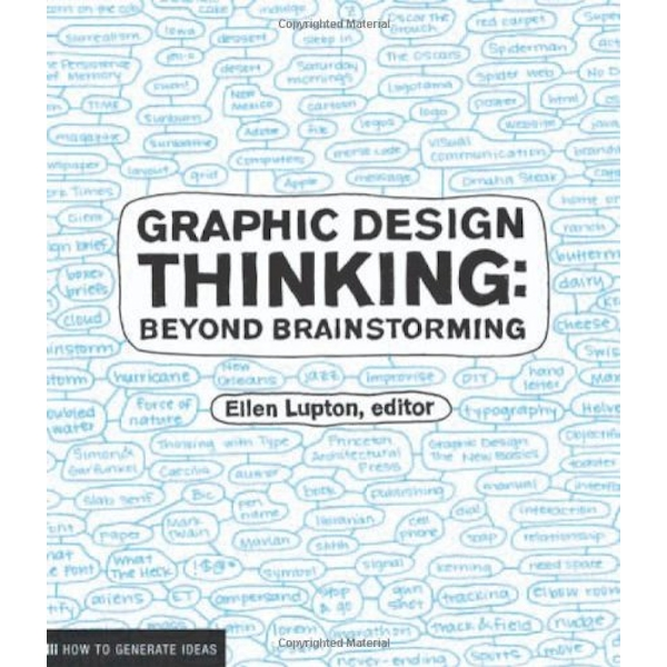 Graphic Design Thinking: Beyond Brainstorming by Princeton Architectural Press (Paperback, 2011)