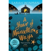 A Year of Marvellous Ways: The Richard and Judy Bestseller by Sarah Winman (Paperback, 2015)