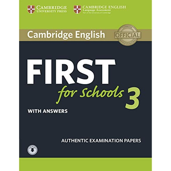 Cambridge English First for Schools 3 Student's Book with Answers with Audio  Mixed media product 2018