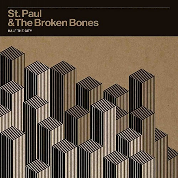 St Paul & Broken Bones - Half The City Vinyl