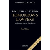 Tomorrow's Lawyers: An Introduction to Your Future by Richard E. Susskind (Paperback, 2017)