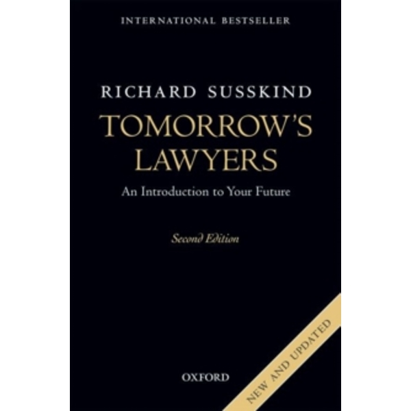 Tomorrow's Lawyers : An Introduction to Your Future
