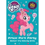 My Little Pony: Pinkie Pie\'s Party Sticker and Activity Book