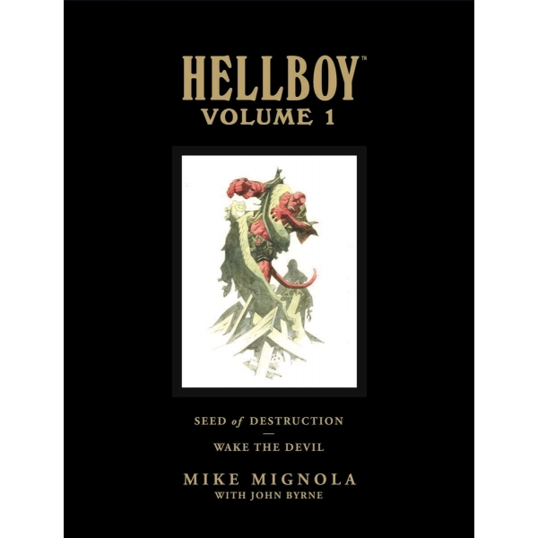Hellboy Library Edition Volume 1: Seed of Destruction and Wake the Devil