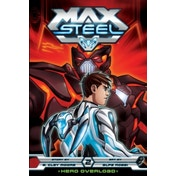 Max Steel: Hero Overload by B. Clay Moore (Paperback, 2014)