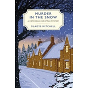 Murder in the Snow: A Cotswold Christmas Mystery by Gladys Mitchell (Paperback, 2017)