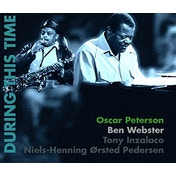 Oscar Peterson, Ben Webster - During This Time (Limited Edition) Vinyl