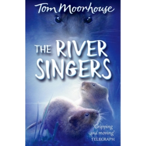 The River Singers by Tom Moorhouse (Paperback, 2014)