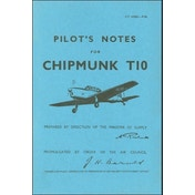 Pilot's Notes for Chipmunk T10 : De Havilland Chipmunk T10