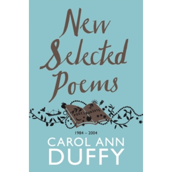 New Selected Poems: 1984-2004 by Carol Ann Duffy (Paperback, 2011)