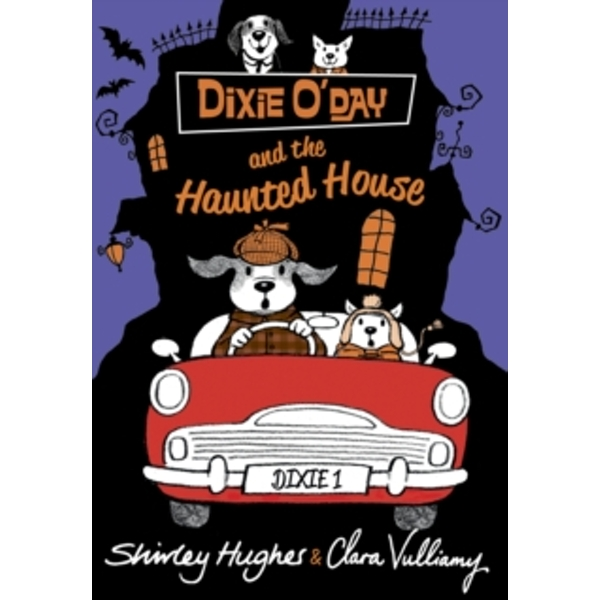 Dixie O'Day and the Haunted House by Shirley Hughes (Paperback, 2015)