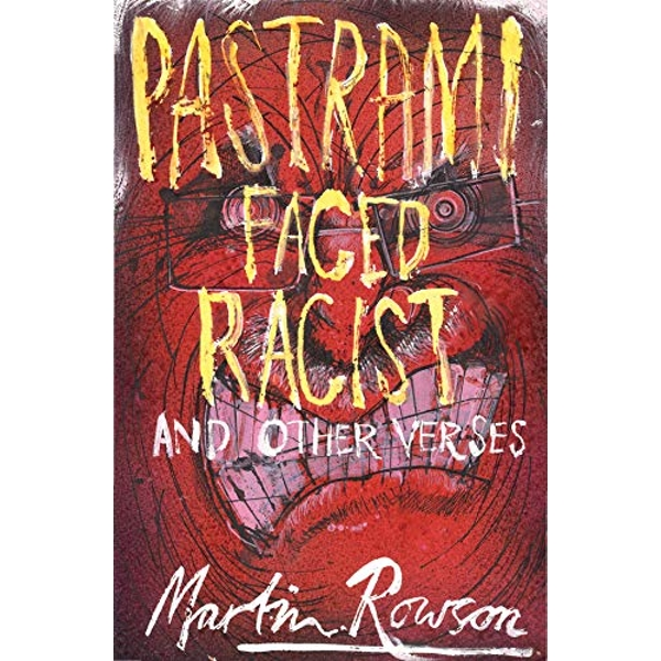 Pastrami Faced Racist and Other Verses  Paperback / softback 2018