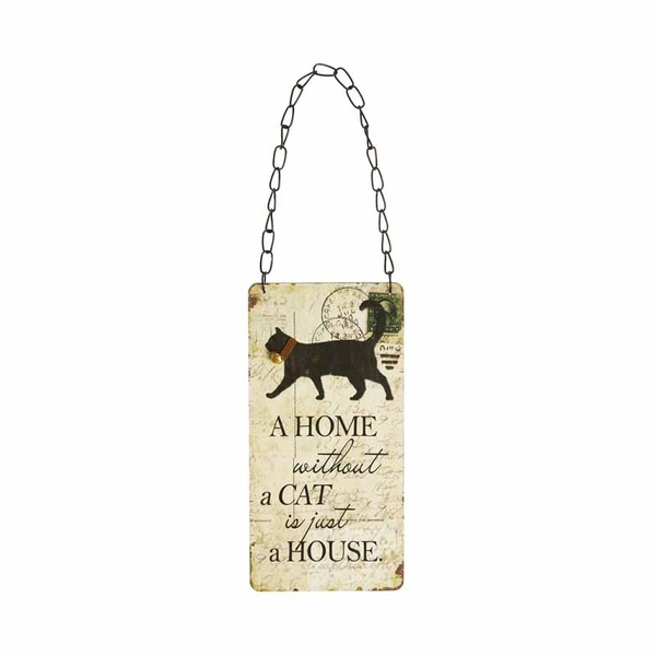 A Home Without a Cat Sign by Heaven Sends