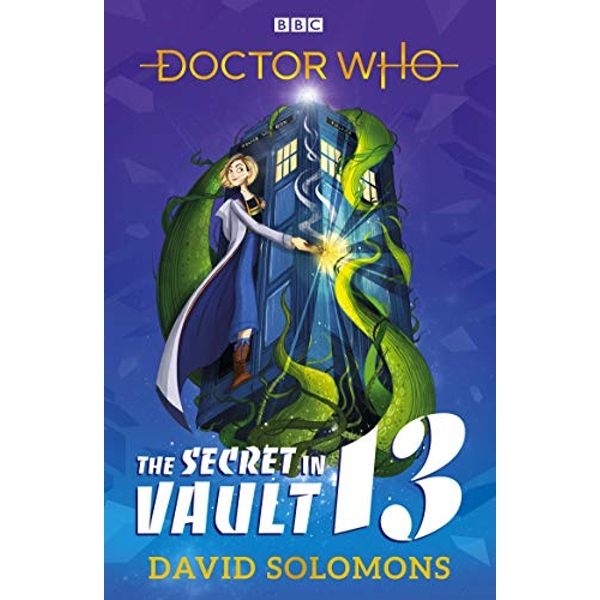 Doctor Who: The Secret in Vault 13  Paperback / softback 2018