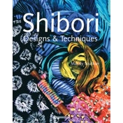 Shibori Designs & Techniques by Mandy Southan (Paperback, 2008)