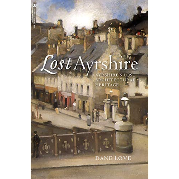 Lost Ayrshire  Paperback / softback 2018