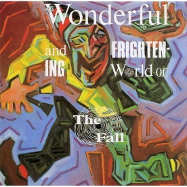 The Fall - The Wonderful And Frightening World Of    The Fall CD