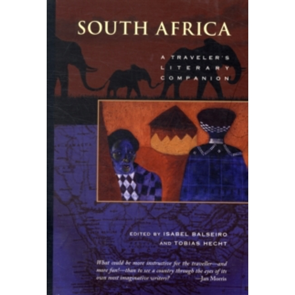 South Africa: A Traveler's Literary Companion