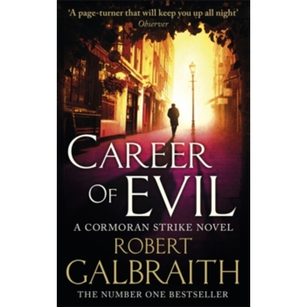 Career of Evil : Cormoran Strike Book 3