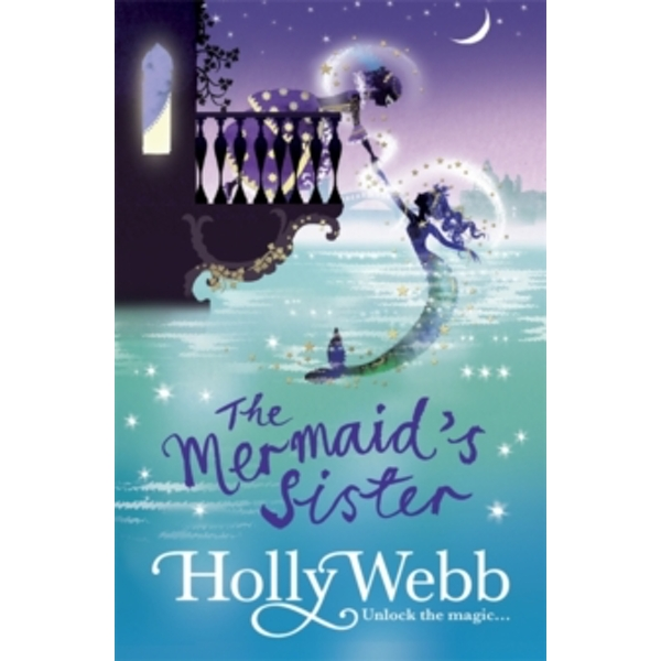 A Magical Venice story: The Mermaid's Sister : Book 2