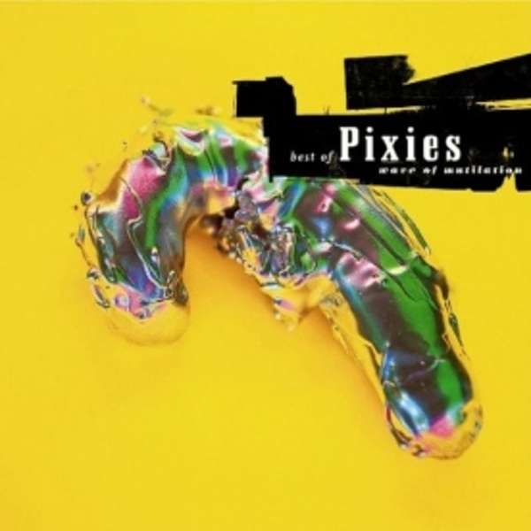 Pixies - Wave Of Mutilation: Best Of Pixies CD