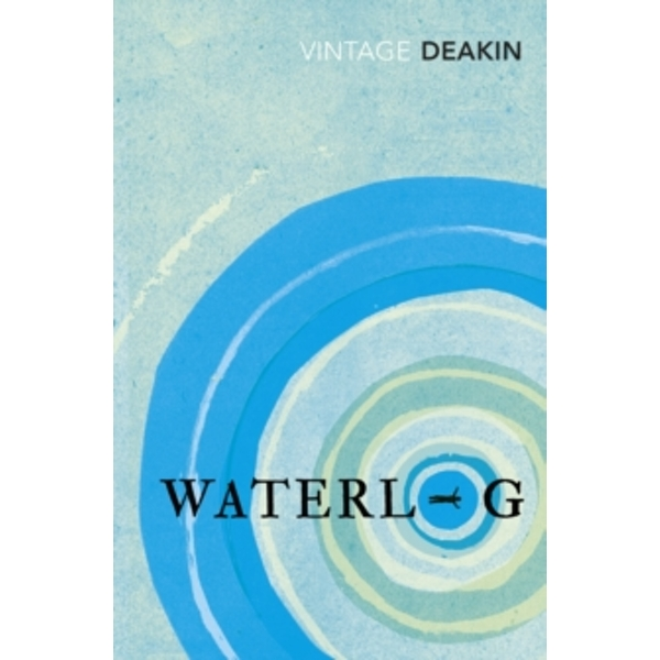 Waterlog by Roger Deakin (Paperback, 2014)