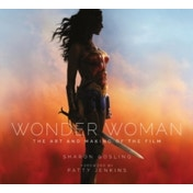 Wonder Woman : The Art and Making of the Film