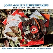 John Mayall's Bluesbreakers - Live In 1967 Volume 2 Vinyl
