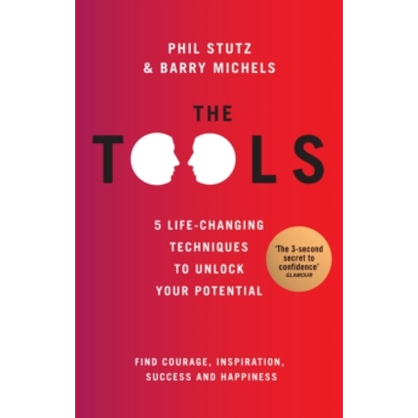 The Tools by Phil Stutz, Barry Michels (Paperback, 2013)