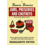 The Basic Basics Jams, Preserves and Chutneys by Marguerite Patten (Paperback, 2001)