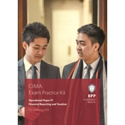 CIMA F1 Financial Reporting and Taxation : Exam Practice Kit