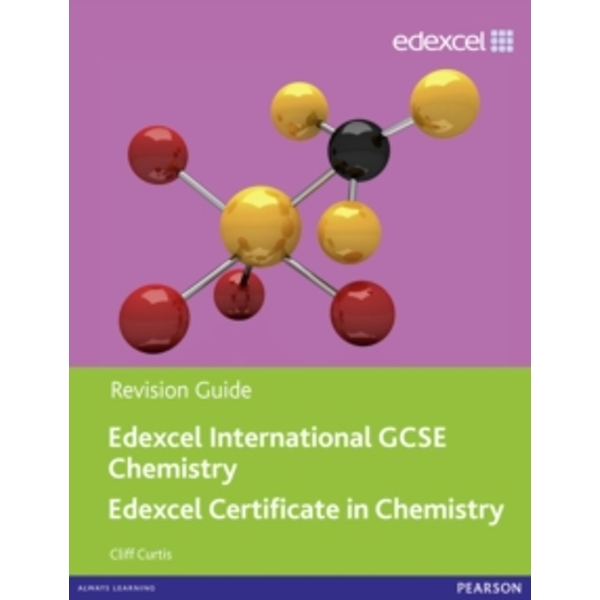Edexcel IGCSE Chemistry Revision Guide with Student CD by Cliff Curtis (Mixed media product, 2011)