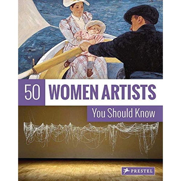 50 Women Artists You Should Know by Christiane Weidemann (Paperback, 2017)
