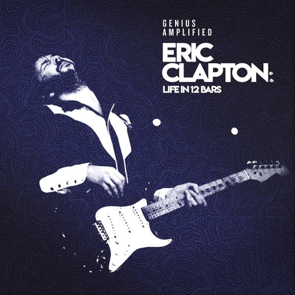 Various Artists - Eric Clapton - Life In 12 Bars Vinyl